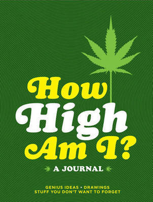 How High am I? A Journal by Books LLC Chronicle