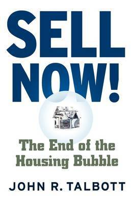 Sell Now! by John R Talbott
