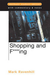 """""""Shopping and F***ing"""" by Mark Ravenhill"""