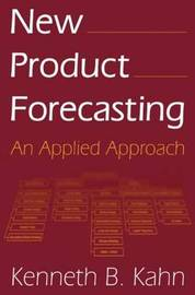 New Product Forecasting by Kenneth B Kahn