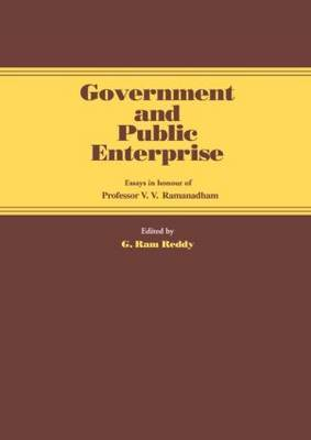 Government and Public Enterprise by G Ram Reddy