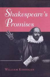 Shakespeare's Promises by William J. Kerrigan image