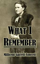What I Remember by Millicent Garrett Fawcett, Dam image