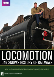 BBC's Locomotion - Dan Snow's History Of Railway on DVD image