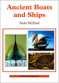 Ancient Boats and Ships by Sean McGrail image