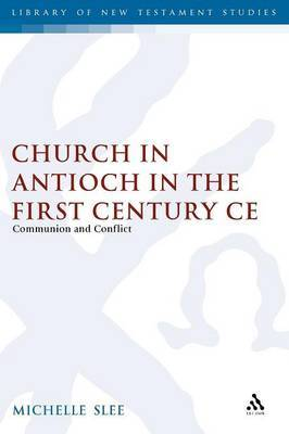 Church in Antioch in First Century CE by SLEE