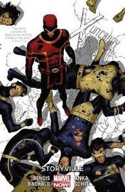Uncanny X-men Vol. 6: Storyville by Brian Michael Bendis