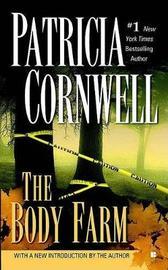 The Body Farm (Kay Scarpetta #5) US Ed. by Patricia Cornwell