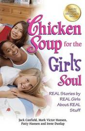 Chicken Soup for the Girl's Soul by Jack Canfield