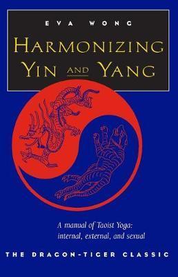 Harmonizing Yin & Yang by Eva Wong