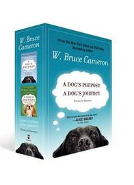 A Dog's Purpose/A Dog's Journey: Novels for Humans by W.Bruce Cameron