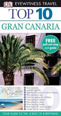 DK Eyewitness Top 10 Travel Guide: Gran Canaria by Lucy Corne