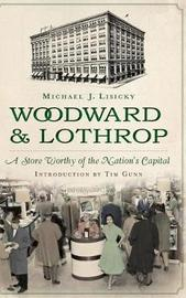 Woodward & Lothrop by Michael Lisicky