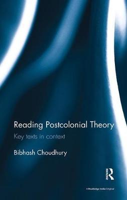 Reading Postcolonial Theory by Bibhash Choudhury image