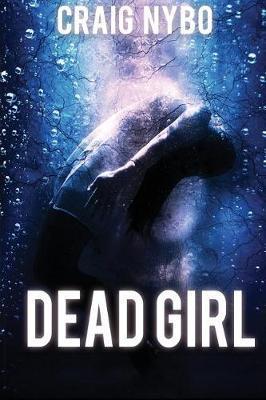 Dead Girl by Craig, Nybo image