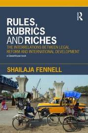 Rules, Rubrics and Riches by Shailaja Fennell