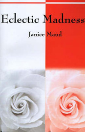 Eclectic Madness by Janice Maud image