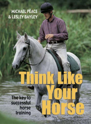 Think Like Your Horse by Michael Peace image