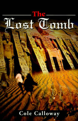The Lost Tomb by Cole Calloway image