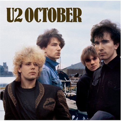 October (Deluxe Edition) [Remastered] by U2