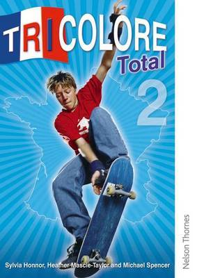 Tricolore Total 2 Student Book by Sylvia Honnor image