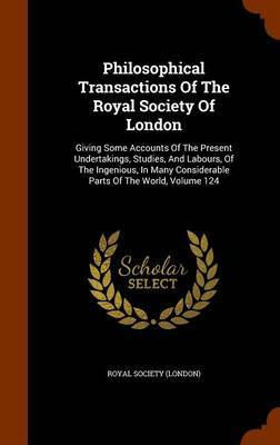 Philosophical Transactions of the Royal Society of London by Royal Society (London)