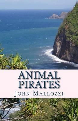 Animal Pirates by John Mallozzi image