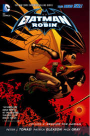Batman And Robin Vol. 4 by Peter Tomasi