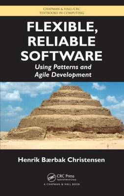Flexible, Reliable Software by Henrik B. Christensen