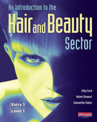 Introduction to Hair and Beauty Sector Student Book by Gilly Ford