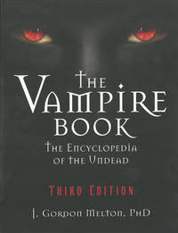 The Vampire Book by J.Gordon Melton