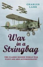 War In A Stringbag by Charles Lamb image