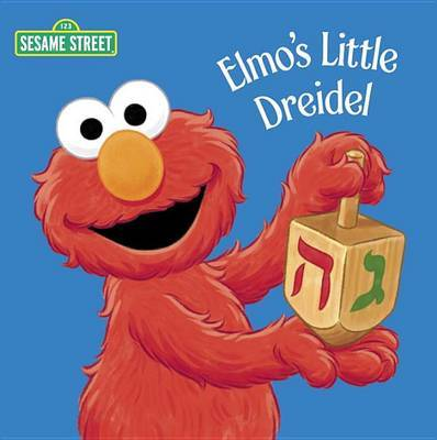 Elmo's Little Dreidel by Naomi Kleinberg
