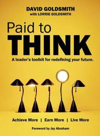 Paid to Think by David Goldsmith