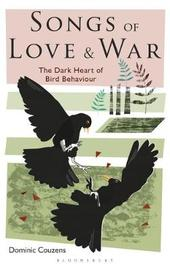 Songs of Love and War by Dominic Couzens