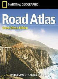 Road Atlas: Scenic Drives Edition [United States, Canada, Mexico] by National Geographic Maps