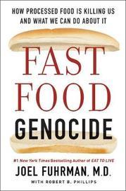 Fast Food Genocide by Joel Fuhrman image