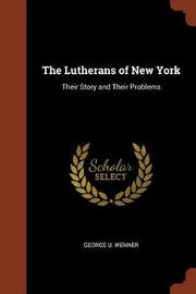 The Lutherans of New York by George U. Wenner image