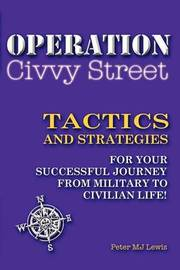 Operation Civvy Street by Peter Michael Julian Lewis