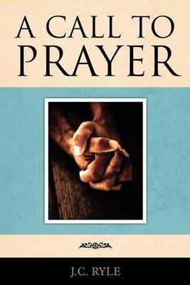 A Call to Prayer by John Charles Ryle image