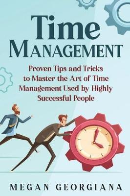 Time Management by Megan Georgiana