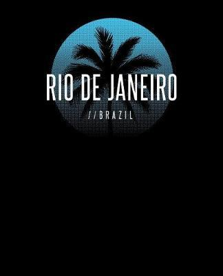 Rio De Janeiro Brazil by Delsee Notebooks