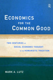 Economics for the Common Good by Mark A. Lutz