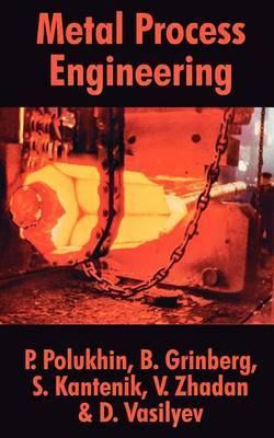 Metal Process Engineering by P. Polukhin image