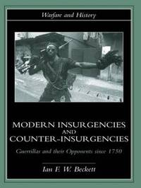Modern Insurgencies and Counter-Insurgencies by Ian Beckett image