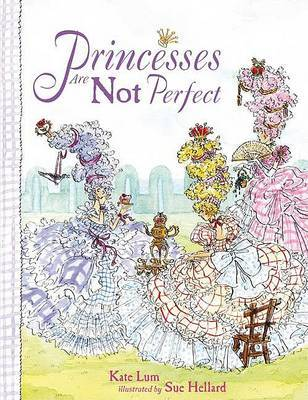 Princesses Are Not Perfect by Kate Lum image