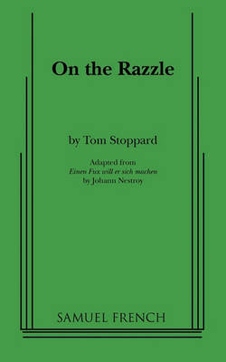 On the Razzle by Tom Stoppard