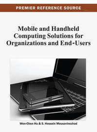 Mobile and Handheld Computing Solutions for Organizations and End-Users