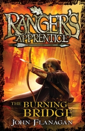 Ranger's Apprentice 2: The Burning Bridge by John Flanagan