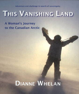 This Vanishing Land by Dianne Whelan